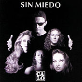 Sin Miedo by Calo