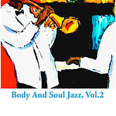 Body And Soul Jazz, Vol.2 von Various Artists