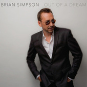 Play & Download Out Of A Dream by Brian Simpson | Napster