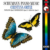 Schumann: Piano Music by Cristina Ortiz