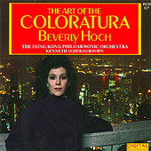 Play & Download The Art of the Coloratura by Beverly Hoch | Napster