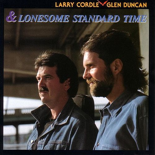 Play & Download Lonesome Standard Time by Larry Cordle/Glen Duncan | Napster