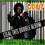 Play & Download Steal This Double Album by The Coup | Napster
