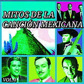 Mitos de la Canción Mexicana, Vol. 4 by Various Artists