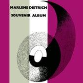Play & Download Marlene Dietrich Souvenir Album by Marlene Dietrich | Napster