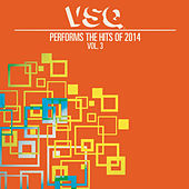 Play & Download VSQ Performs the Hits of 2014 Vol. 3 by Vitamin String Quartet | Napster