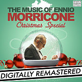 Play & Download The Music of Ennio Morricone: Christmas Special by Ennio Morricone | Napster