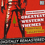 Play & Download Greatest Western Themes Christmas Collection by Ennio Morricone | Napster