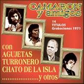 Play & Download Camaron y Amigos, Grabaciones 1971 by Various Artists | Napster