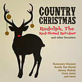 Country Christmas - Rudolph, The Red-Nosed Reindeer and Other Favorites by Various Artists