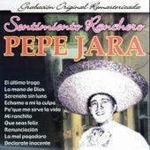 El Sentimiento Ranchero de Pepe Jara by Pepe Jara