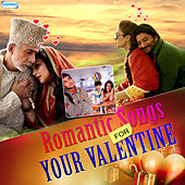 Romantic Songs for Your Valentine by Various Artists
