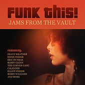 Play & Download Funk This! Jams from the Vault by Various Artists | Napster