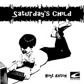 Saturday's Child by Hoyt Axton