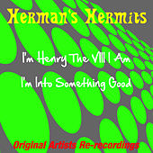 Play & Download I'm Henry by Herman's Hermits | Napster