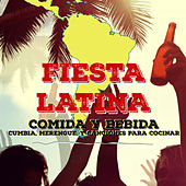 Fiesta Latina: Comida y Bebida - Cumbia, Merengue, Y Canciones para Cocinar by Various Artists