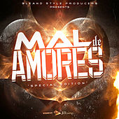 Mal Amores (Special Edition) by Various Artists