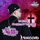 Play & Download Woundz (Chopped & Twizted) by Blessed | Napster