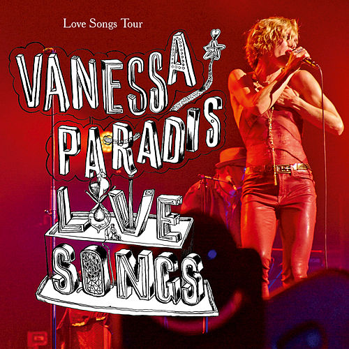 Love Songs Tour by Vanessa Paradis