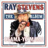 Play & Download Osama - Yo' Mama by Ray Stevens | Napster