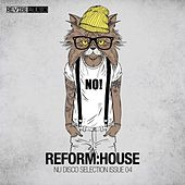 Reform:House Issue 4 - Nu Disco Selection by Various Artists