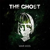 Play & Download War Kids by Ghost | Napster