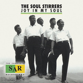 Play & Download Joy In My Soul: The Complete SAR Recordings by The Soul Stirrers | Napster