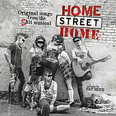 Play & Download Home Street Home: Original Songs from the Shit Musical by NOFX | Napster