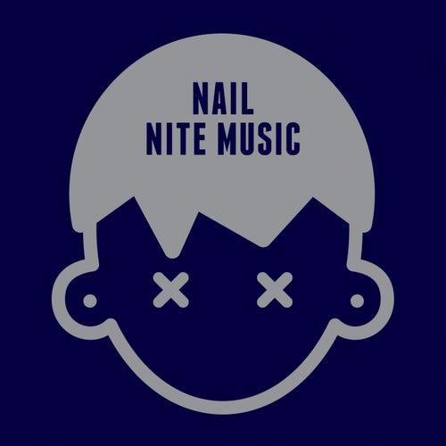 Nite Music by Nail