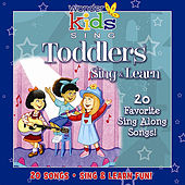 Toddlers Sing & Learn Songs by Wonder Kids
