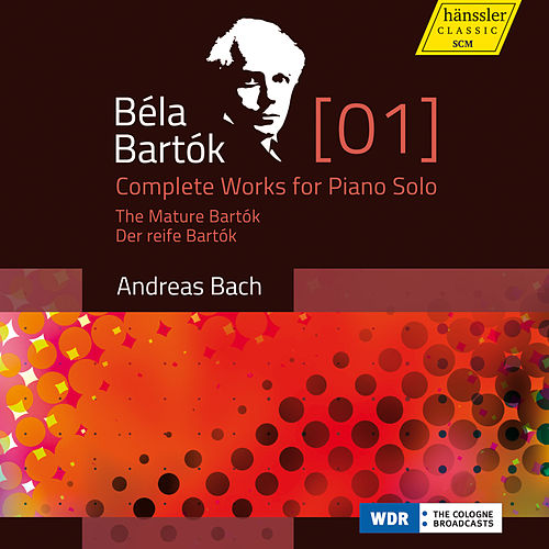 Play & Download Bartók: Complete Works for Piano Solo, Vol. 1 – The Mature Bartók by Andreas Bach | Napster