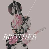 Brother by Needtobreathe