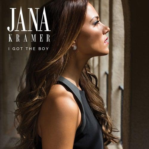 Play & Download I Got The Boy by Jana Kramer | Napster