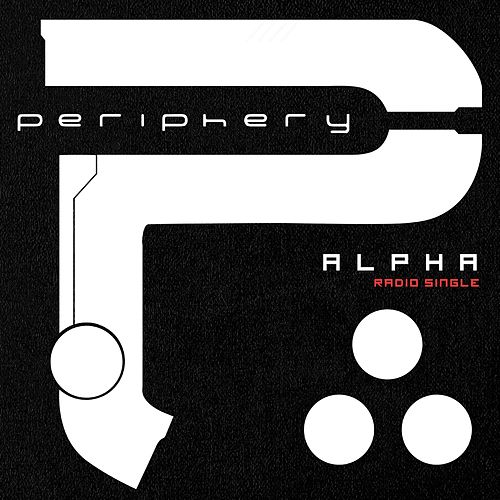 Alpha (Radio Single) by Periphery