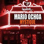 Play & Download Mystique by Mario Ochoa | Napster