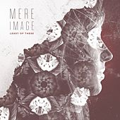 Mere Image by Least of These