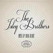 Open up Your Heart von The Isley Brothers