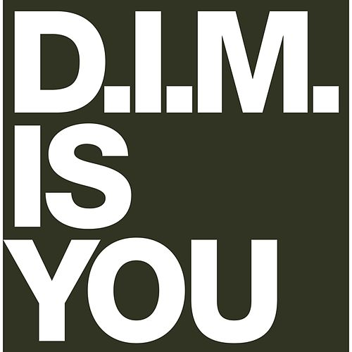 Play & Download Is You by D.I.M. | Napster