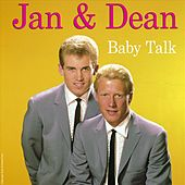 Play & Download Baby Talk by Jan & Dean | Napster