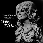 Play & Download Little Blossoms by Dolly Parton | Napster