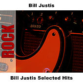 Bill Justis Selected Hits by Bill Justis