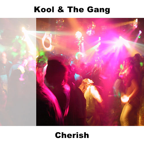 Cherish by Kool & the Gang