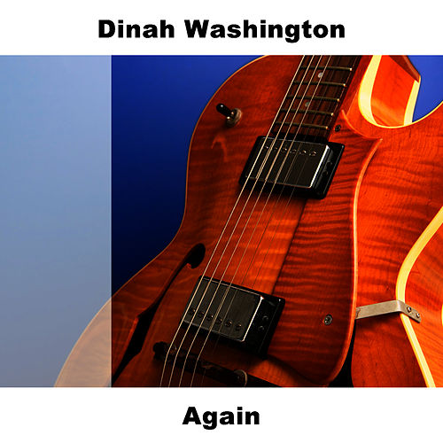 Again by Dinah Washington