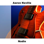 Play & Download Nadie by Aaron Neville | Napster