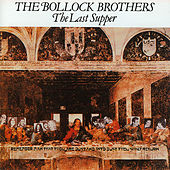 Play & Download The Last Supper by The Bollock Brothers | Napster