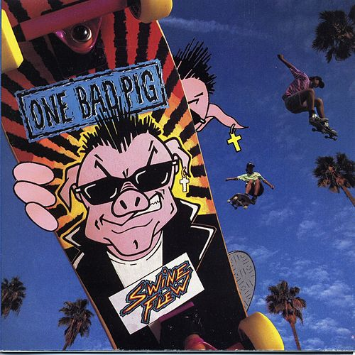 Play & Download Swine Flew by One Bad Pig | Napster
