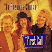 Play & Download La Razon De Cantar by First Call | Napster