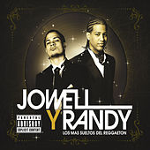 Play & Download Los Mas Sueltos Del Reggaeton by Jowell & Randy | Napster