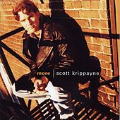 Play & Download More by Scott Krippayne | Napster