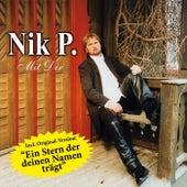 Play & Download Mit Dir by Nik P. | Napster